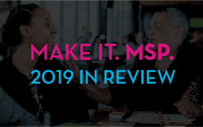 Make It. MSP. 2019 in Review