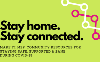 Make It. MSP. Community Resources to Stay Connected During COVID-19