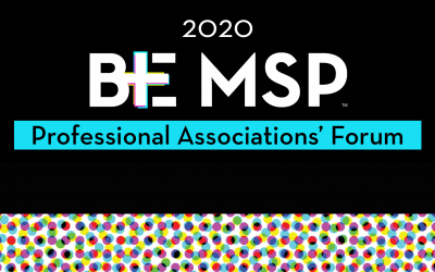 2020 BE MSP Professional Associations' Forum Seeks to Connect & Empower MSP Leaders