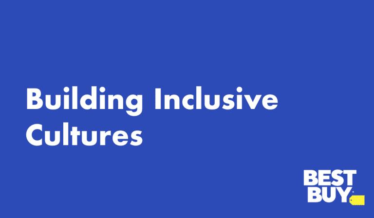Building Inclusive Cultures