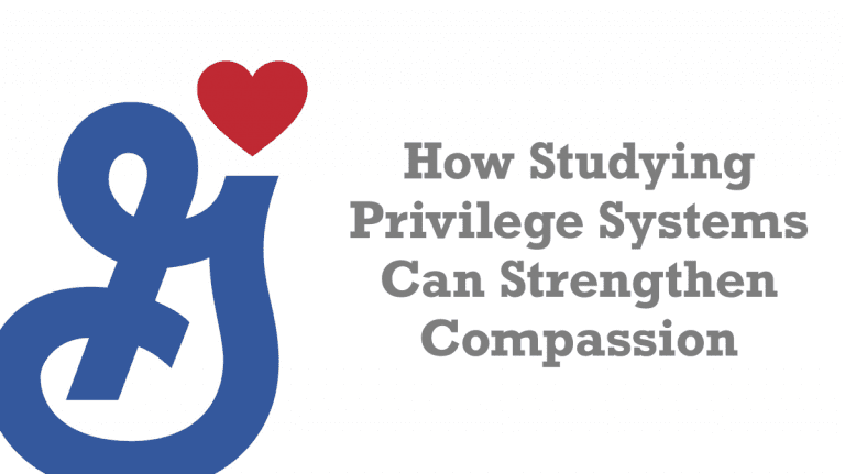How Studying Privilege Systems Can Strengthen Compassion