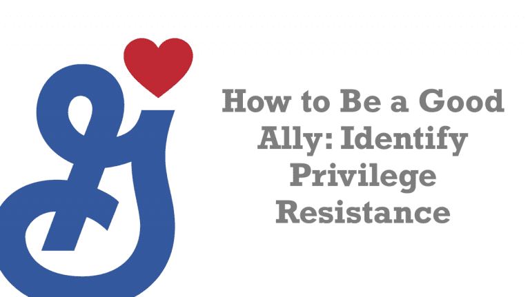 How to Be a Good Ally: Identify Privilege Resistance